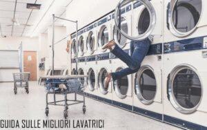 guida sulle migliori lavatrici
