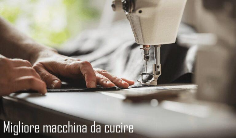 migliore macchina da cucire