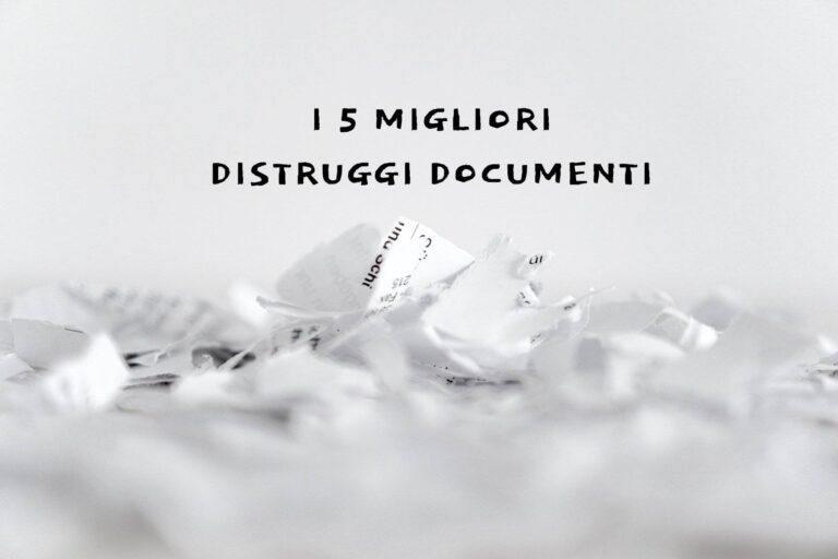 i 5 migliori distruggi documenti