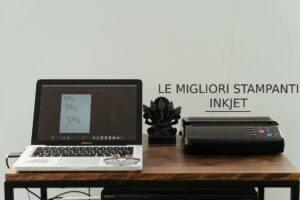 Le migliori stampanti inkjet